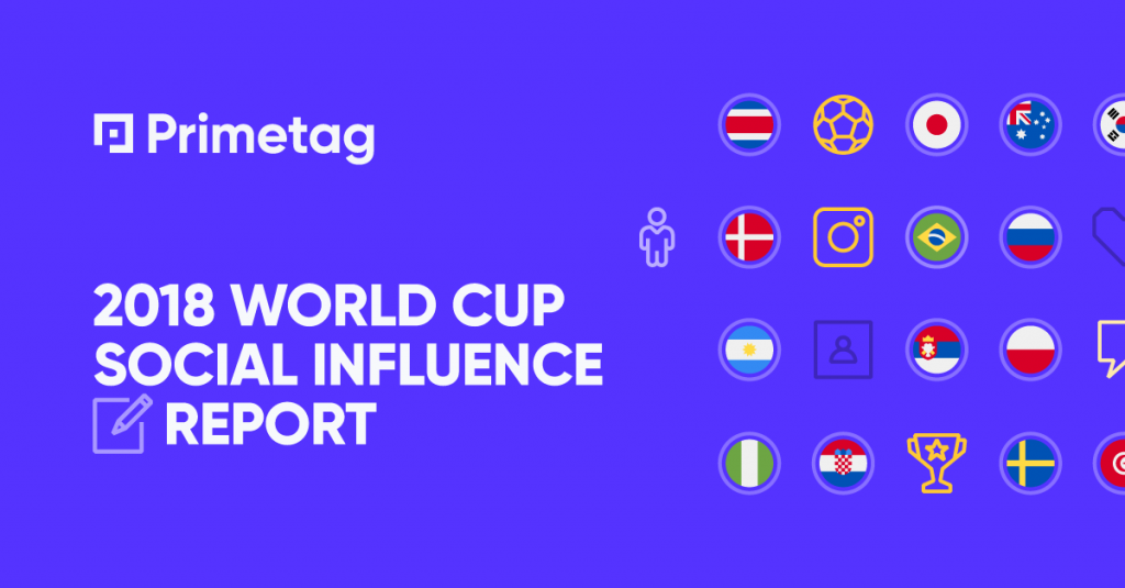 2018 World Cup Social Influence Report by Primetag