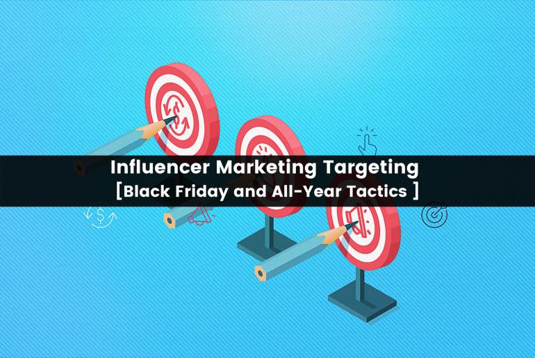 influencer marketing targeting